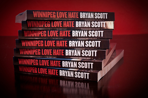 Winnipeg Love Hate: Selected Photographs By Bryan Scott